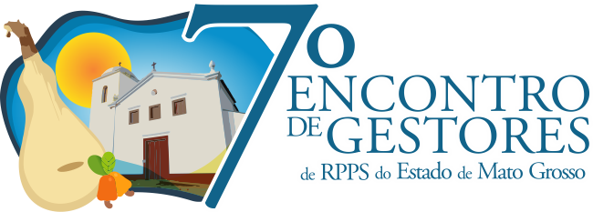 7º Encontro de Gestores de RPPS do Estado de Mato Grosso